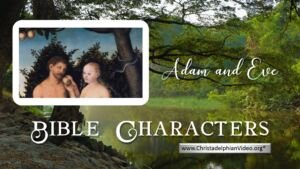 Bible Characters: Adam and Eve