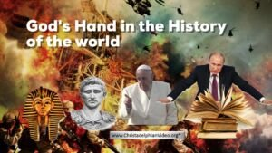God's Hand in the HIstory of the world.