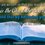 "Thought for October 24th. ""THAT BY BELIEVING YOU …"""