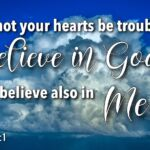 "Thought for October 20th. ""BELIEVE IN GOD"""