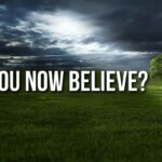 "Thought for October 21st. ""DO YOU NOW BELIEVE?"""