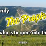 "Thought for October 14th. ""THIS IS TRULY THE PROPHET"""