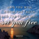 "Thought for October 16th. ""THE TRUTH WILL SET YOU FREE"""