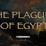 The Plagues of Egypt – 6 Videos