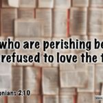 "Thought for November 19th. ""THOSE WHO ARE PERISHING BECAUSE …"""