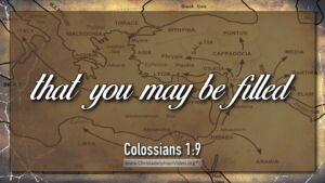 "Thought for November 13th. ""THAT YOU MAY BE FILLED WITH ..."""