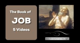 The Book of Job - 5 -Videos