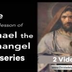 The Epistle of Jude and the lesson of Michael the Archangel – 2 videos