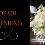 The Death Enigma – a stumbling block for Evolutionists.