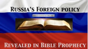 MUST SEE!! Russia's Foreign Policy Revealed in Bible Prophecy!