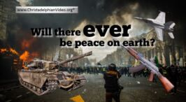 Will there ever be peace on this Earth?