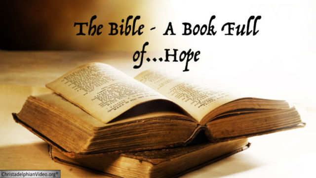 The Hope Of The Christian - What does the Bible actually say?