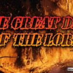 "Thought for December 15th. ""THE GREAT DAY OF THE LORD"""