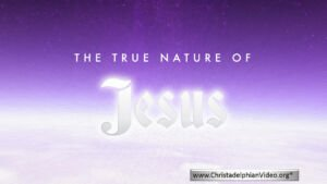 The true nature of God, Jesus, Israel