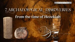 7 Archaeological Discoveries from the Time of Hezekiah