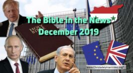 THE BIBLE IN THE NEWS DEC 2019
