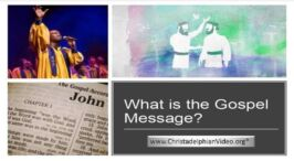 What is the Gospel Message?