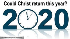 Could Christ Return in 2020?
