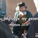 "Thought for January 17th.  ""DO YOU BEGRUDGE MY …"""