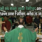 "Thought for January 21st. ""CALL NO MAN YOUR FATHER"""