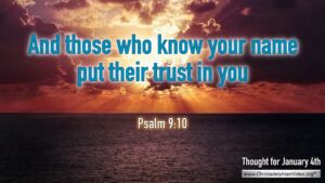 """Thought for January 4th. """"AND THOSE WHO KNOW ..."""""""