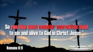 """Thought for January 29th. """"YOU ALSO MUST CONSIDER YOURSELVES DEAD ..."""""""