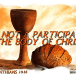 "Thought for February 26th. ""A PARTICIPATION IN THE BODY OF CHRIST"""