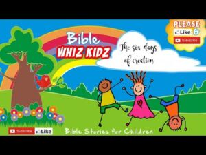 Bible Stories for Children: The 6 Days of Creation