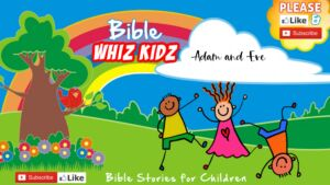 Bible Stories for Children: Adam And Eve
