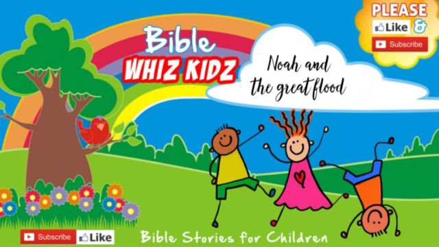 Bible Stories for Children: Noah and the Great Flood