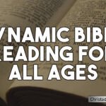 Dynamic Bible reading for all ages.