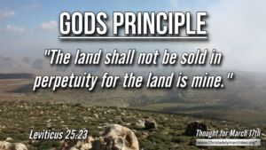 Thought for March 17th. GOD'S PRINCIPLE