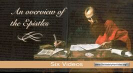 An Overview of the Epistles: 6 Videos