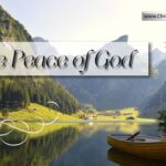 The Peace of God: Where is it?