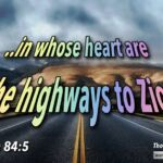 "Thought for February 17th. ""IN WHOSE HEART ARE THE HIGHWAYS TO …"""