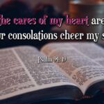 "Thought for February 23rd. ""WHEN THE CARES OF MY HEART ARE MANY …"""