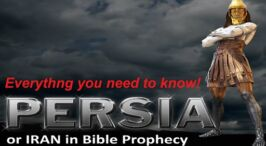 WOW!! Iran(Persia), in Past Present and Future Bible Prophecy