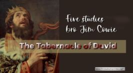 The Tabernacle of David: 5 Videos