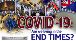 2020: COVID19 - 'Are we Living in the end times'?