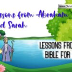 Lessons from the Bible for Children – Abraham and Sarah – 4 videos