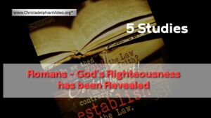 Romans, God's righteousness has been revealed - 5 Videos