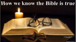 How we know the Bible is true.