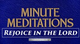 Minute Meditations: Rejoice in the Lord R.J.Lloyd