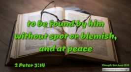 """Daily Readings & Thought for June 15th. """"TO BE FOUND BY HIM WITHOUT ..."""""""