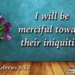 "Daily Readings & Thought for June 2nd. ""I WILL BE MERCIFUL TOWARD THEIR INIQUITIES"""