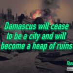 "Daily Readings & Thought for May 27th. ""DAMASCUS WILL CEASE TO BE A CITY"""