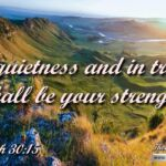 "Daily Readings & Thought for June 6th. ""IN QUIETNESS AND IN TRUST"""
