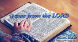 """Daily Readings & Thought for June 14th. """" ... IT WAS FROM THE LORD"""""""