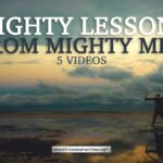 Mighty Lessons from Mighty Men – 5 videos