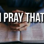 "Daily Readings & Thought for May 29th. ""I PRAY THAT …"""